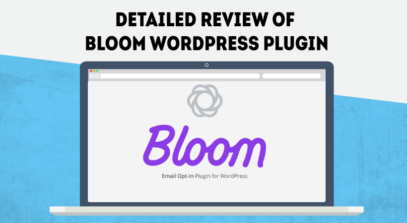Detailed Review Of Bloom Elegant Themes Plugin – WordPress Email Subscription Plugin For Converting Visitors Into Followers