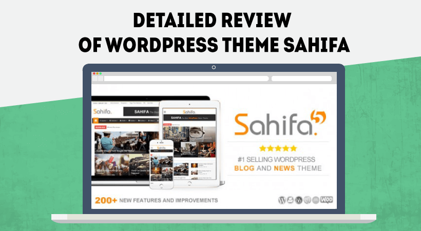 Detailed Review Of Theme Sahifa – One Of The Best WordPress Themes For Blogs