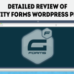 Detailed Review of Gravity Forms WordPress Plugin – Why You Should Pay For a Contact Form Plugin? 1