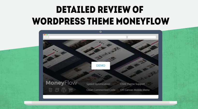 Detailed Review of WordPress Theme MoneyFlow