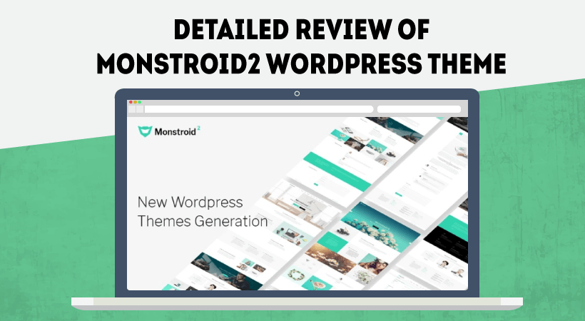 Detailed Monstroid2 Theme Review – WordPress Theme Of New Generation