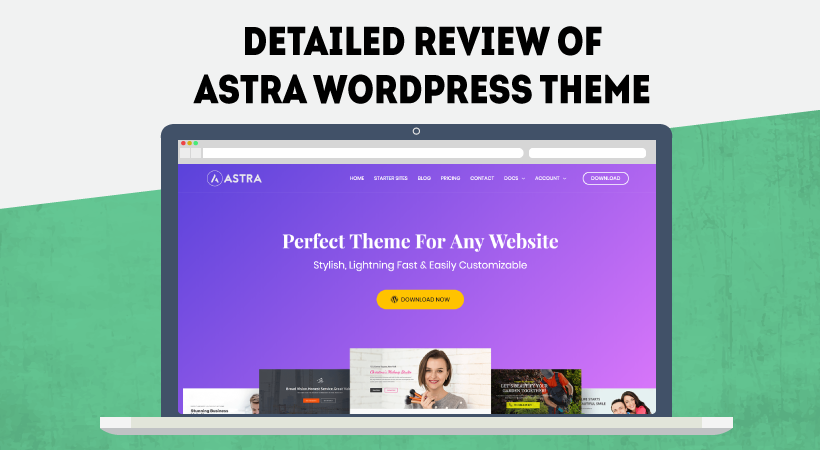 Detailed Astra WordPress Theme Review – Fast, Free, Fully Customizable