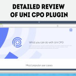 Detailed Review of Uni CPO Plugin
