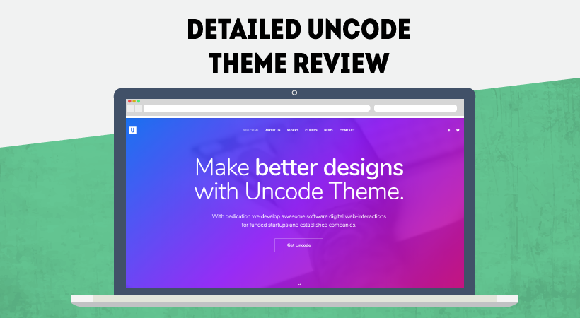 Uncode Theme Review