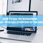 WordPress dashboard explained